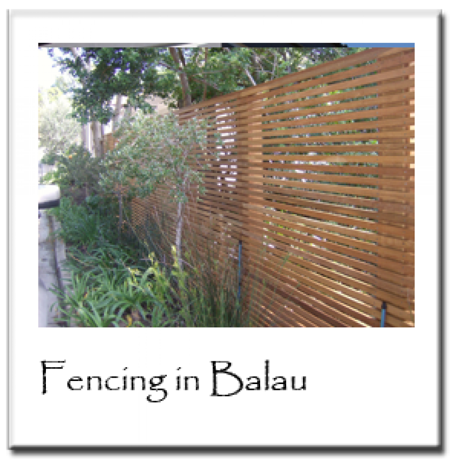 Fencing in Balau